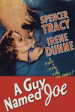 Best Fantasy Movies of 1943 : A Guy Named Joe