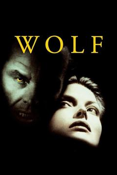 Best Horror Movies of 1994 : Wolf