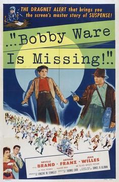 Best Crime Movies of 1955 : Bobby Ware Is Missing