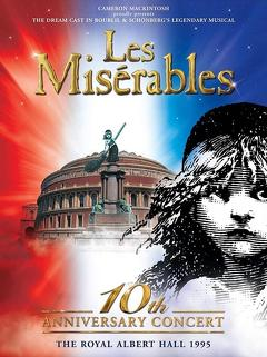 Best Music Movies of 1995 : Les Misérables: 10th Anniversary Concert at the Royal Albert Hall