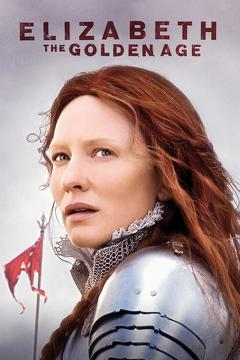 Best History Movies of 2007 : Elizabeth: The Golden Age