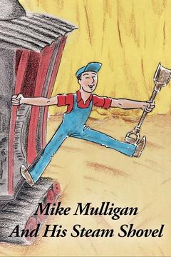 Best Animation Movies of 1990 : Mike Mulligan and His Steam Shovel