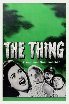 Best Horror Movies of 1951 : The Thing from Another World