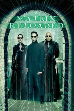 Best Movies of 2003 : The Matrix Reloaded