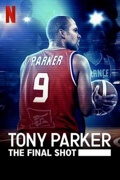 Best Documentary Movies of This Year: Tony Parker: The Final Shot