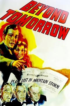 Best Fantasy Movies of 1940 : Beyond Tomorrow