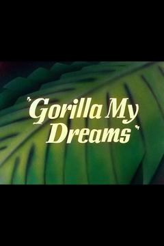 Best Animation Movies of 1948 : Gorilla My Dreams