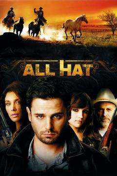 Best Western Movies of 2007 : All Hat