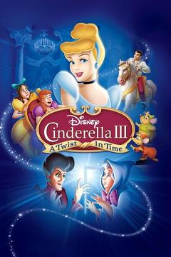 Best Family Movies of 2007 : Cinderella III: A Twist in Time