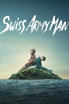 Best Fantasy Movies of 2016 : Swiss Army Man