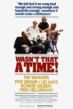 Best Documentary Movies of 1982 : The Weavers: Wasn't That a Time