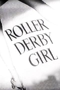 Best Documentary Movies of 1949 : Roller Derby Girl
