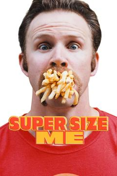 Best Documentary Movies of 2004 : Super Size Me
