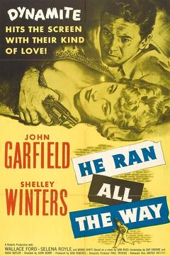 Best Crime Movies of 1951 : He Ran All the Way