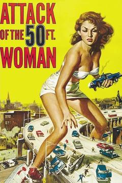 Best Science Fiction Movies of 1958 : Attack of the 50 Foot Woman