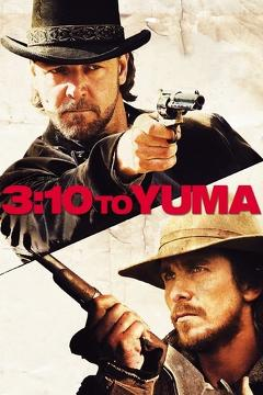 Best Western Movies of 2007 : 3:10 to Yuma