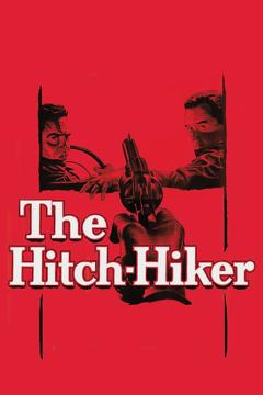 Best Thriller Movies of 1953 : The Hitch-Hiker