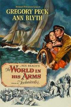 Best Adventure Movies of 1952 : The World in His Arms