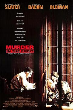 Best Crime Movies of 1995 : Murder in the First