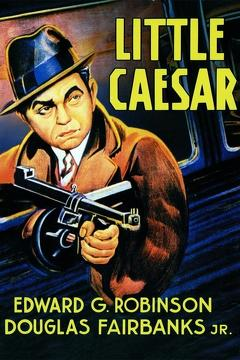 Best Crime Movies of 1931 : Little Caesar