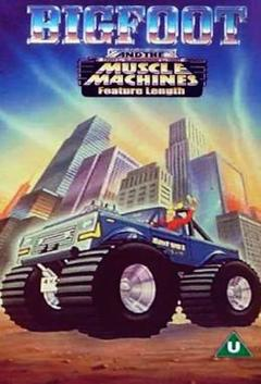 Best Animation Movies of 1985 : Big Foot And The Muscle Machines