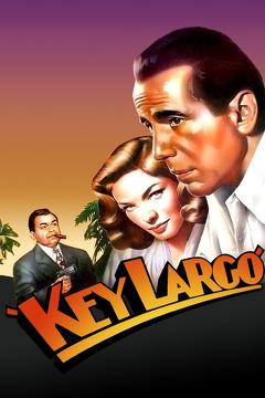Best Drama Movies of 1948 : Key Largo