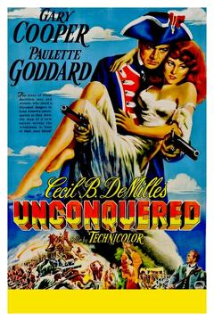 Best Adventure Movies of 1947 : Unconquered