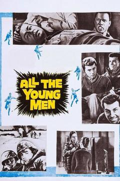 Best Adventure Movies of 1960 : All the Young Men