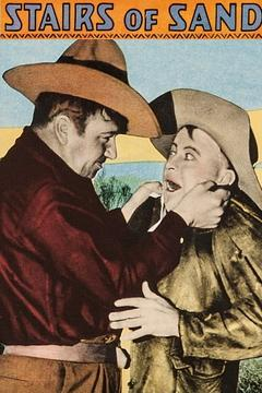 Best Western Movies of 1929 : Stairs of Sand