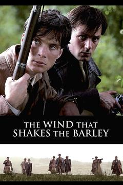 Best War Movies of 2006 : The Wind That Shakes the Barley