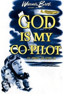 Best War Movies of 1945 : God Is My Co-Pilot