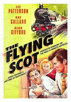 Best Crime Movies of 1957 : The Flying Scot