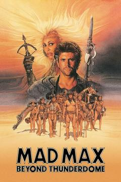 Best Action Movies of 1985 : Mad Max Beyond Thunderdome