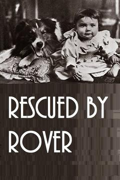 Best Drama Movies of 1905 : Rescued by Rover