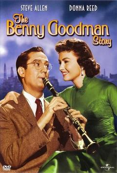 Best Music Movies of 1956 : The Benny Goodman Story