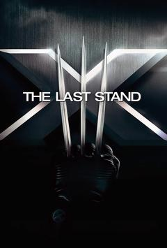 Best Adventure Movies of 2006 : X-Men: The Last Stand