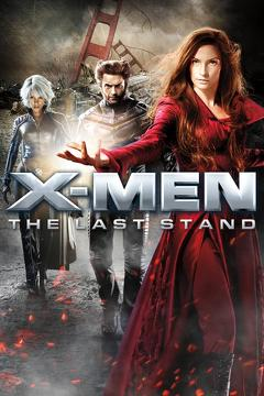 Best Science Fiction Movies of 2006 : X-Men: The Last Stand