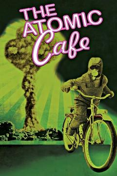 Best History Movies of 1982 : The Atomic Cafe