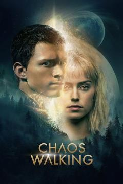 Best Adventure Movies of This Year: Chaos Walking