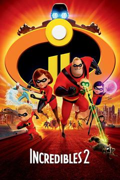 Best Adventure Movies of 2018 : Incredibles 2