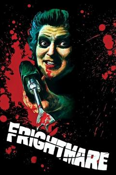 Best Horror Movies of 1974 : Frightmare