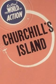 Best Documentary Movies of 1941 : Churchill's Island