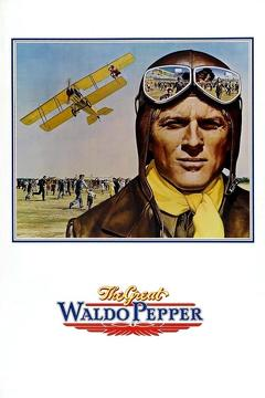 Best Action Movies of 1975 : The Great Waldo Pepper