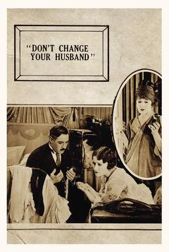 Best Comedy Movies of 1919 : Don't Change Your Husband