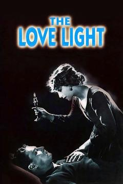 Best Drama Movies of 1921 : The Love Light