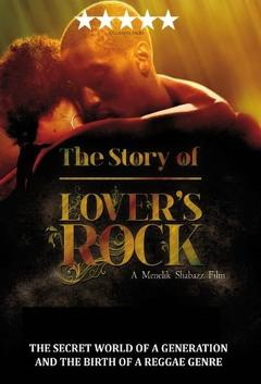 Best Music Movies of 2011 : The Story of Lovers Rock
