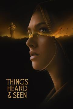 Best Horror Movies of This Year: Things Heard & Seen