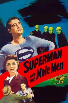 Best Fantasy Movies of 1951 : Superman and the Mole-Men