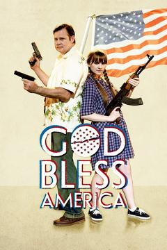 Best Drama Movies of 2011 : God Bless America