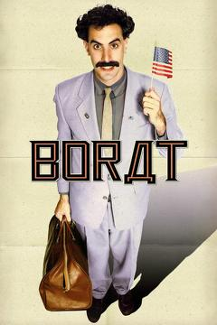 Best Comedy Movies of 2006 : Borat: Cultural Learnings of America for Make Benefit Glorious Nation of Kazakhstan